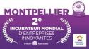Montpellier 2eme Incubateur Mondial